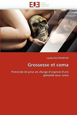 Grossesse et coma laetitia rustenmeyer 9786131571428